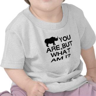 Rhino You Are Shirt