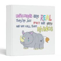 rhinos are just ugly unicorns binder