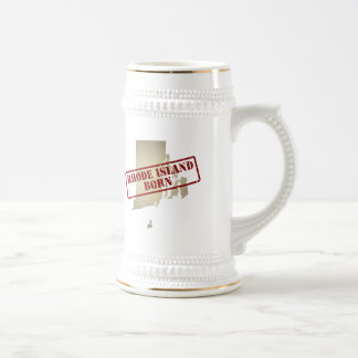 Rhode Island Born - Stamp on Map Beer Stein