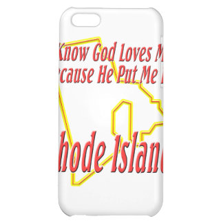 Rhode Island - God Loves Me iPhone 5C Covers