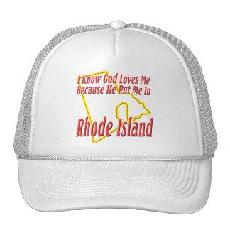 Rhode Island - God Loves Me Trucker Hat