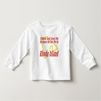 Rhode Island - God Loves Me Tshirt