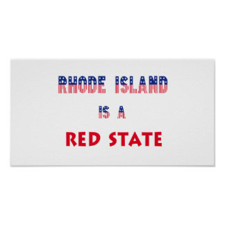 Rhode Island is a Red State Print