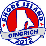 Rhode Island Newt Gingrich Acrylic Cut Out