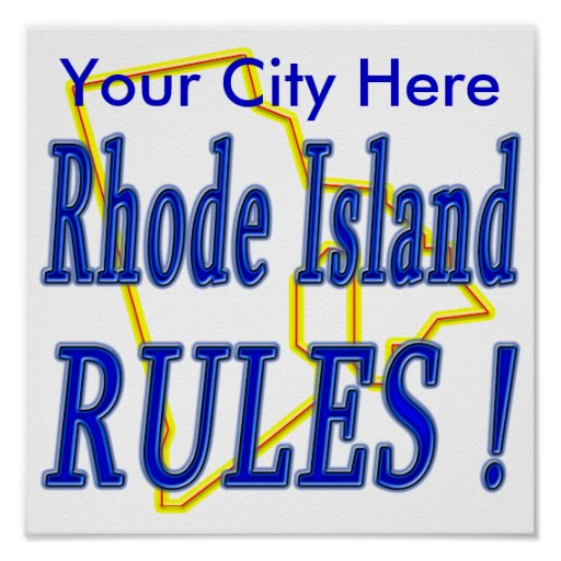 Rhode Island Rules ! Poster