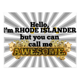 Rhode Islander, but call me Awesome Postcard
