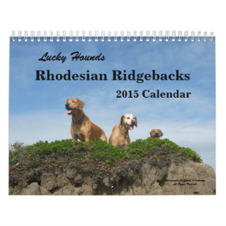 Rhodesian Ridgeback Calendar 2015