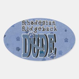 Rhodesian Ridgeback DUDE Oval Sticker