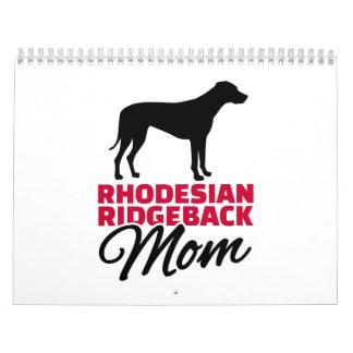 Rhodesian Ridgeback Mom Calendar