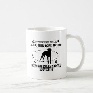 Rhodesian Ridgeback Mommy Designs Coffee Mug