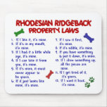 RHODESIAN RIDGEBACK Property Laws 2 Mouse Mats