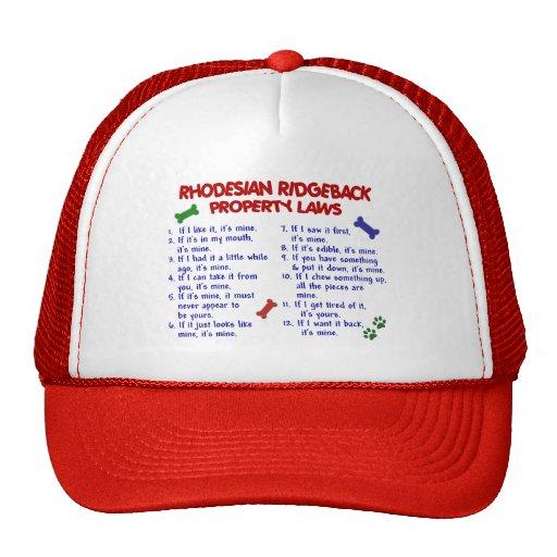 RHODESIAN RIDGEBACK Property Laws 2 Trucker Hat