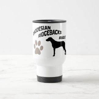 Rhodesian Ridgebacks Rule Travel Mug