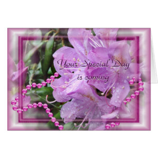 Rhododendron and Pearls 2 - customize any occasion Card