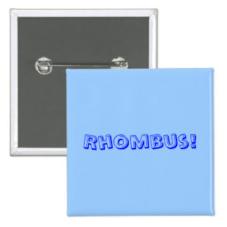 Rhombus! Pinback Buttons