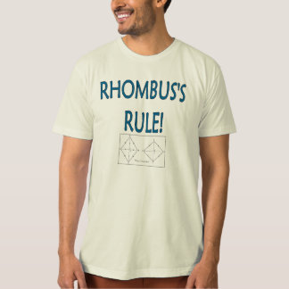 Rhombus's Rule Shirt