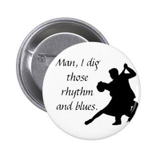 Rhythm and Blues Pins
