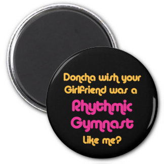 Rhythmic Gymnast Doncha 2 Inch Round Magnet