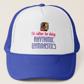Rhythmic Gymnast Rather Trucker Hat