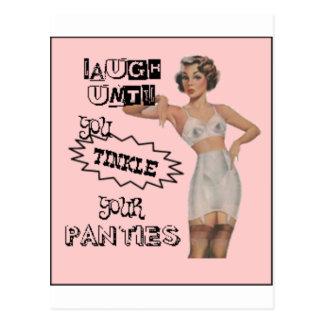 Ría hasta que usted tintinee sus bragas tarjeta postal