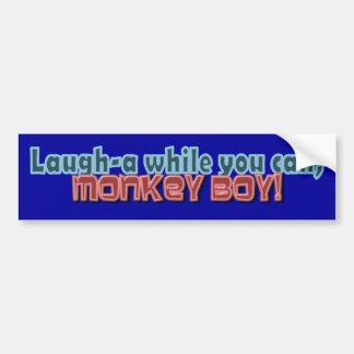 Ría mientras que usted puede Monkey diseño del muc Pegatina Para Auto