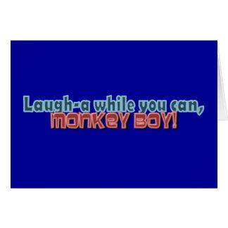 Ría mientras que usted puede Monkey diseño del muc Tarjeta De Felicitación