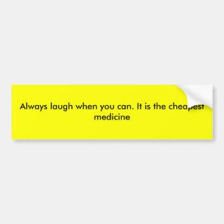 Ría siempre cuando usted puede. Es el m más barato Pegatina Para Auto