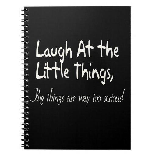 Ríase de las pequeñas cosas, refrán de motivación libros de apuntes con espiral