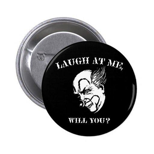 ¿Ríase de mí, usted? Pins