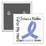 Ribbon For My Hero - Esophageal Cancer Pinback Buttons