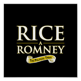 RICE-A-ROMNEY POSTERS