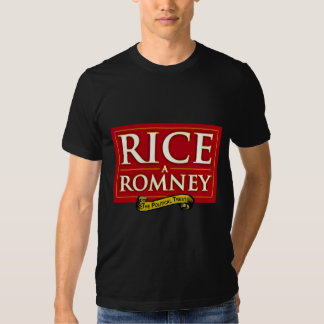 RICE-A-ROMNEY T-SHIRTS