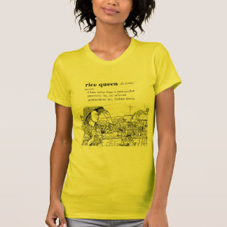 RICE QUEEN T SHIRTS