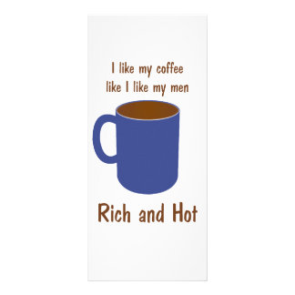 Rich and hot! Coffee like men t-shirts and gifts Rack Card