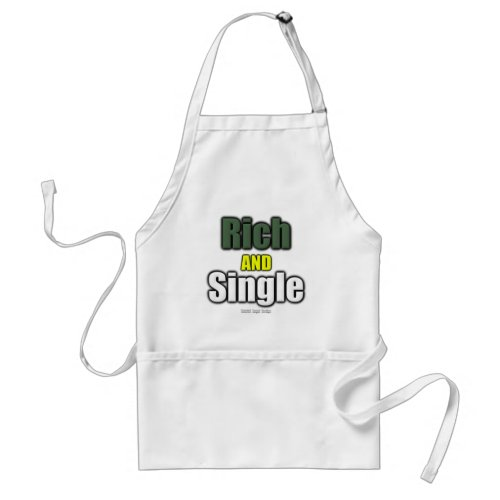 Rich AND Single Adult Apron