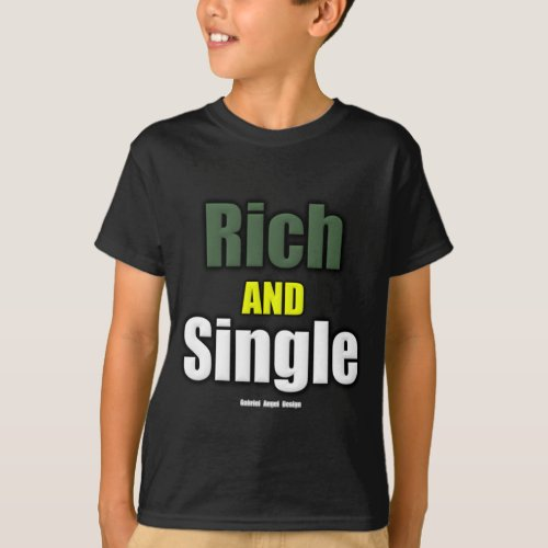 Rich AND Single T_Shirt