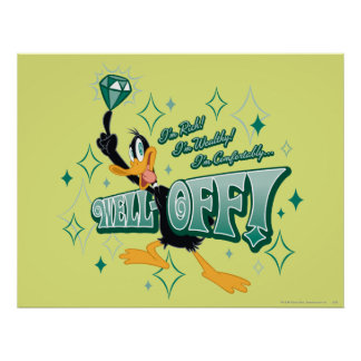 Rich and Wealthy DAFFY DUCK™ Poster