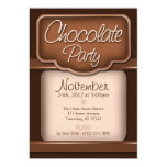 "Rich Chocolate : ""Chocolate Party"" Invitations 5"" X 7"" Invitation Card"