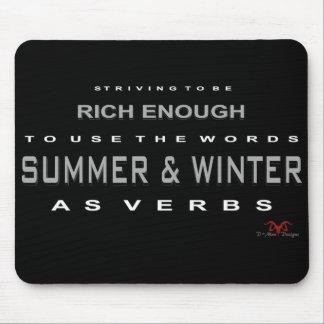 Rich Enough Mouse Pad