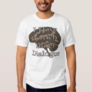 Rich Inner Dialogue T Shirt