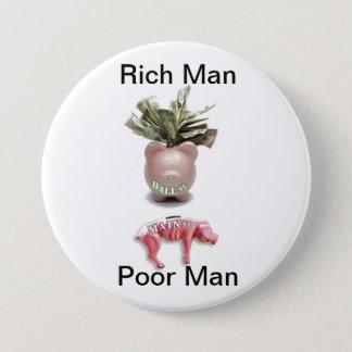 Rich Man, Poor Man Pinback Button