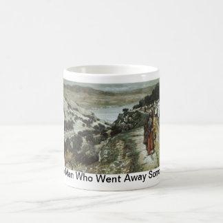Rich Man Who Went Away Sorrowful Coffee Mug