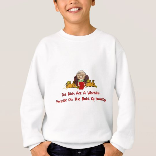 Rich Parasites Sweatshirt
