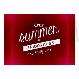 RICH RED SUMMER IS HAPPINESS QUOTES MOTTO FUN ATTI CARD
