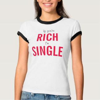 Rich Single Tee shirt