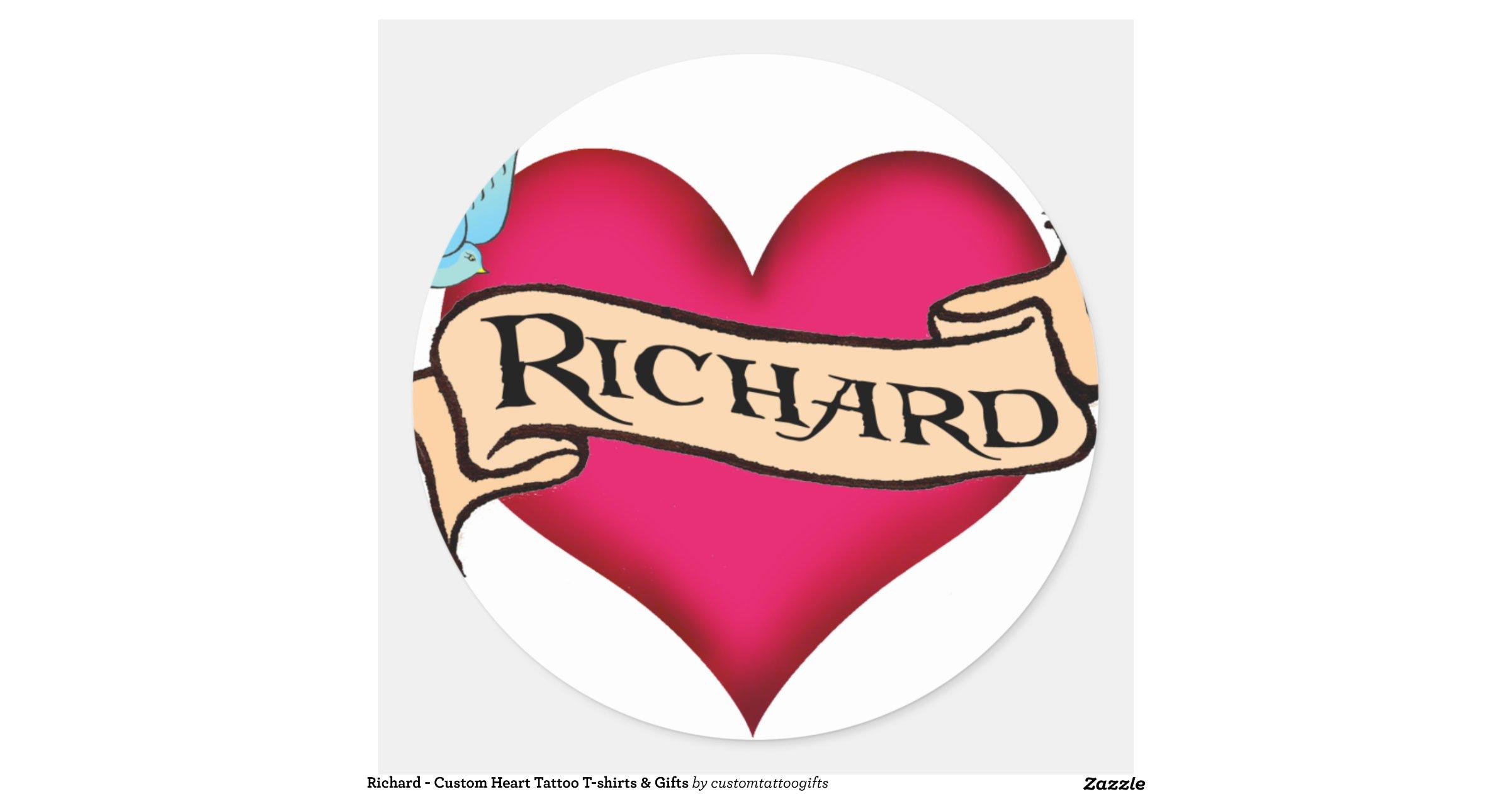Richard custom heart tattoo t shirts gifts classic for Custom tattoo stickers