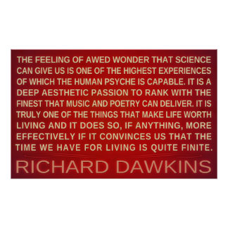 Richard Dawkins | Wonder Science Gives Us Poster
