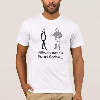 Richard Gozinya T-Shirt