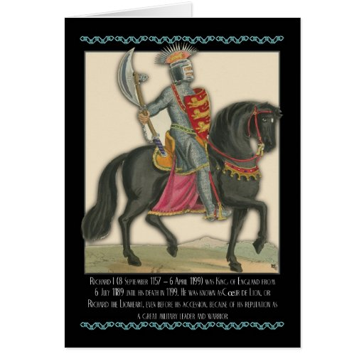 Richard I (8 September 1157 – 6 April 1199) was Ki Greeting Card
