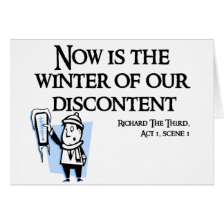 Richard III - Now is the Winter of our discontent Greeting Cards